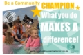 Solve problems and develop life skills: Be a Community Champion